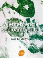 A emergência socioambiental